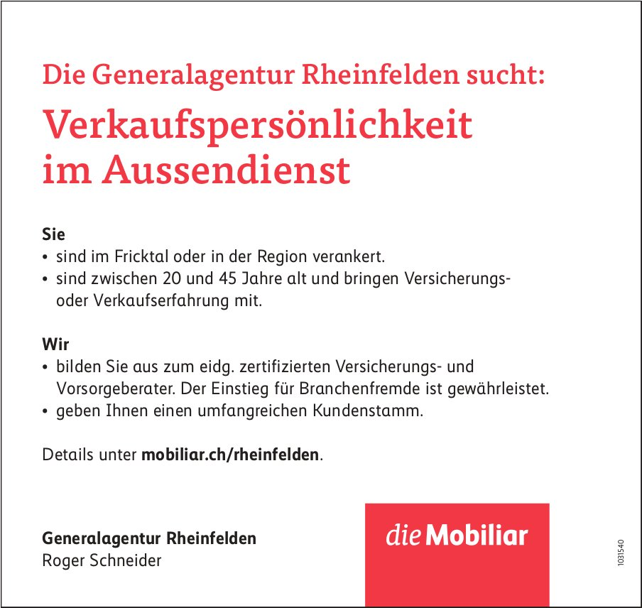 Verkaufspersönlichkeit im Aussendienst bei die Mobiliar Generalagentur Rheinfelden gesucht
