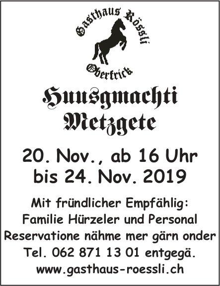 Gasthaus Rössli Oberfrick - Huusgmachti Metzgete vom 20. bis 24. November