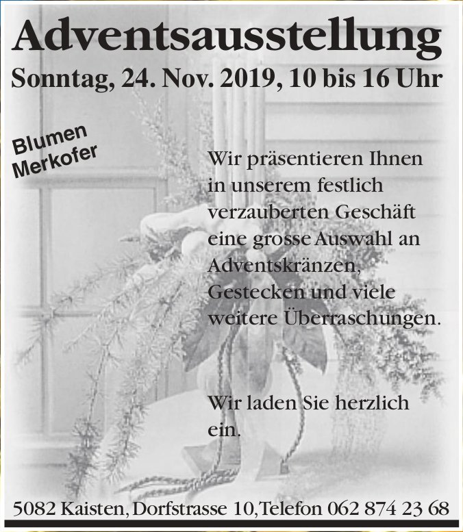 Blumen Merkofer - Adventsausstellung am 24. November
