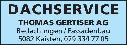 DACHSERVICE THOMAS GERTISER AG - Bedachungen / Fassadenbau