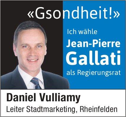 Daniel Vulliamy Leiter Stadtmarketing, Rheinfelden: Ich wähle Jean-Pierre Gallati als Regierungsrat