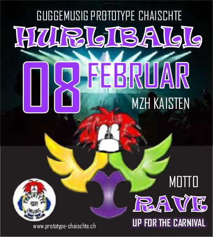 Hurliball am 8. Februar, GUGGEMUSIG PROTOTYPE CHAISCHTE, Kaisten