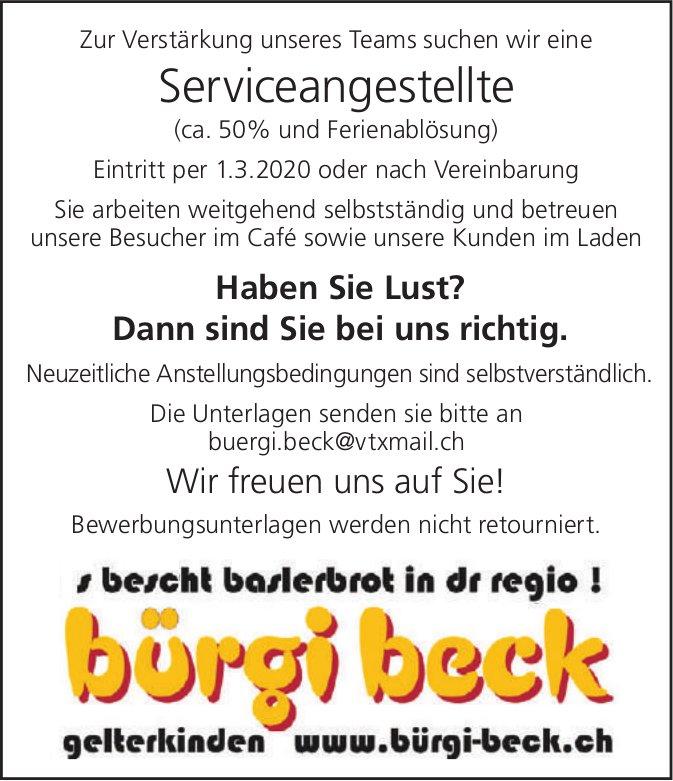 Serviceangestellte (ca. 50% und Ferienablösung) bei Bürgi Beck gesucht