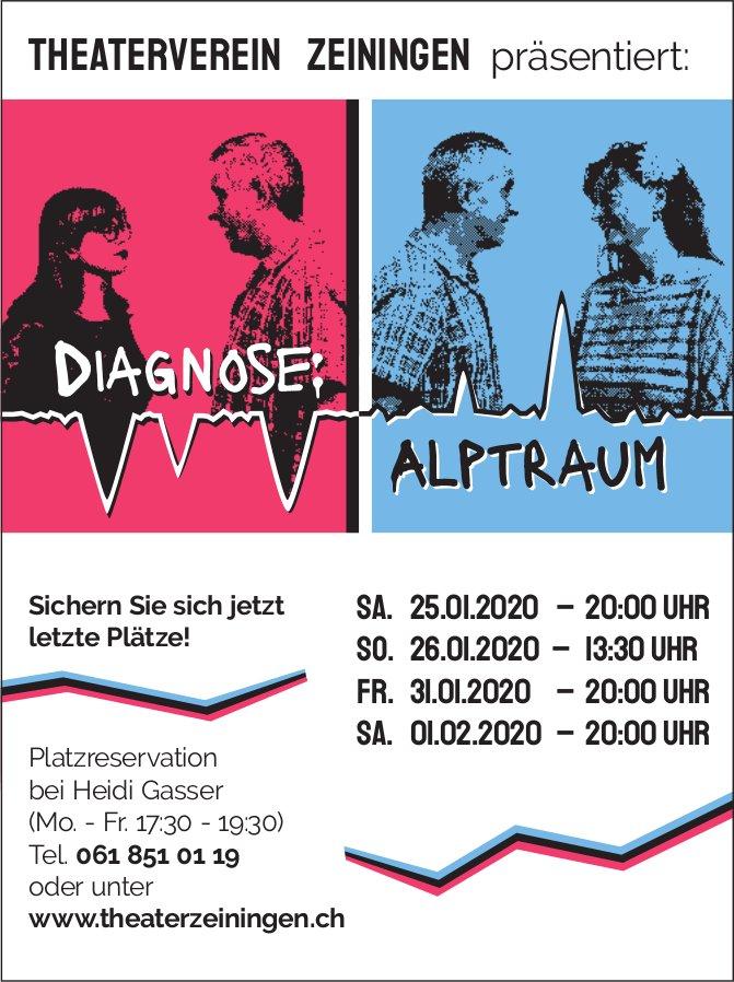 """THEATERVEREIN ZEININGEN - """"Diagnose: Alptraum"""", 25./26./31. Jan. + 1. Feb."""
