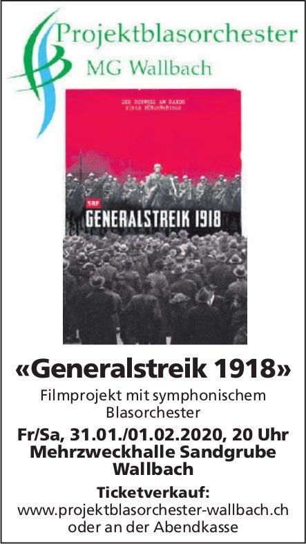 «Generalstreik 1918», Filmprojekt am 1. Februar - Projektblasorchester MG Wallbach