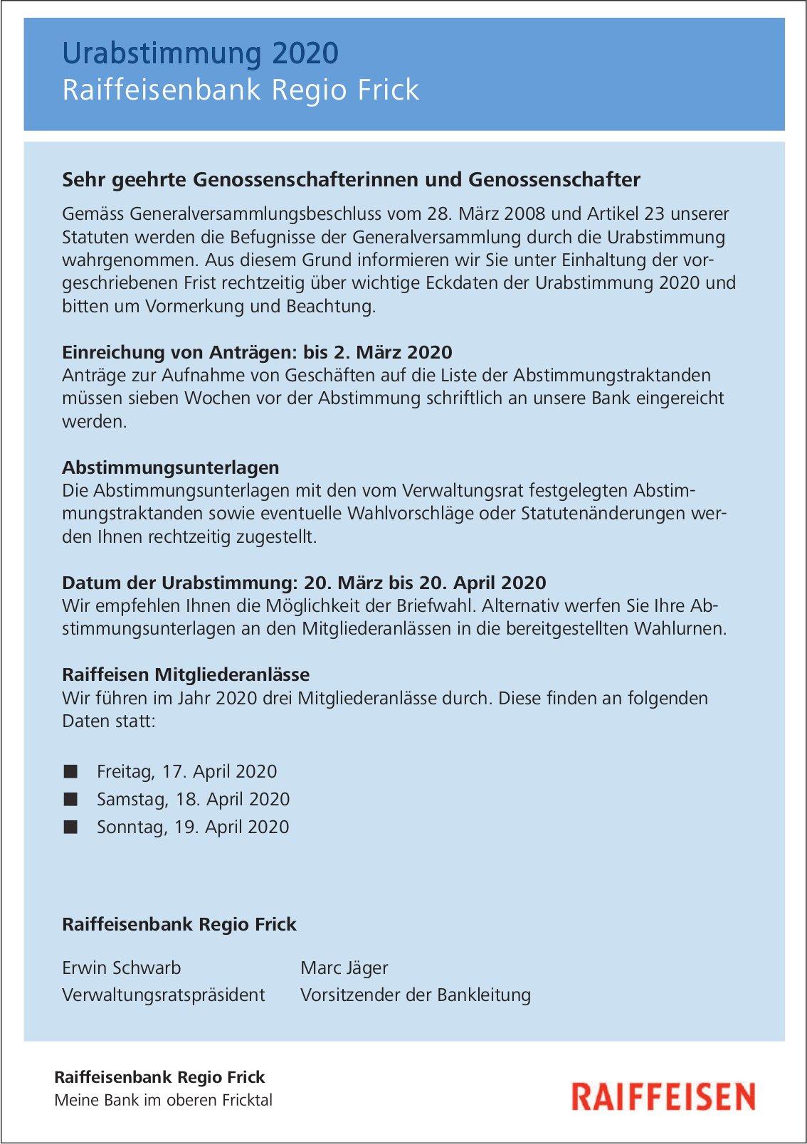 Raiffeisenbank Regio Frick - Urabstimmung 2020, 20. März bis 20. April