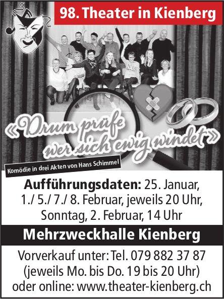 """""""Drum prüfe wer sich ewig windet"""", 25. Jan. + 1./5./7./8. Februar - 98. Theater in Kienberg"""