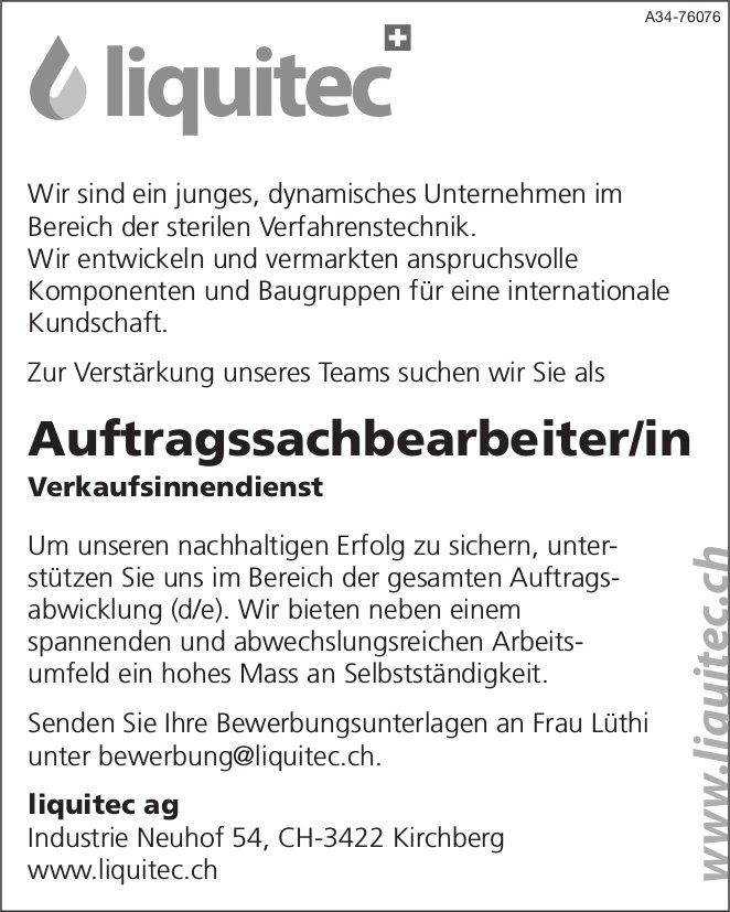 Auftragssachbearbeiter/in bei Liquitec AG gesucht