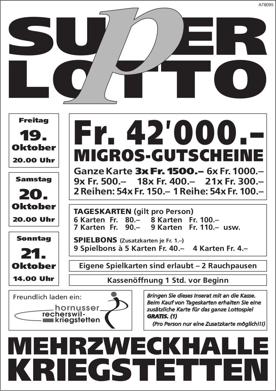 Super Lotto im Mehrzweckhalle Kriegstetten, 19./20./21. Oktober
