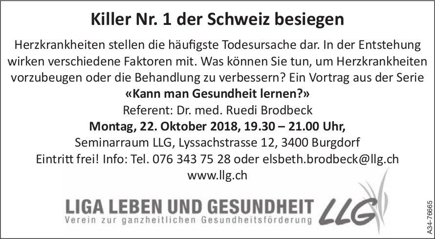 LLG - Killer Nr. 1 der Schweiz besiegen: Vortrag «Kann man Gesundheit lernen?» am 22. Okt.