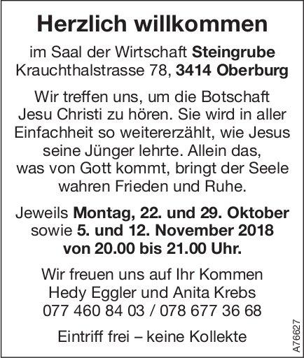 Wir treffen uns, um die Botschaft Jesu Christi zu hören in Oberburg, 22. + 29. Okt. / 5. + 12. Nov.