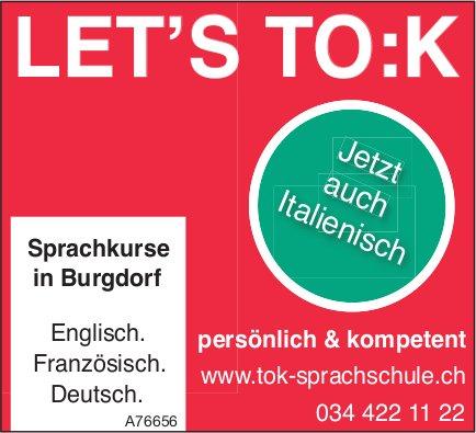 LET'S TO:K, Sprachkurse in Burgdorf - Jetzt auch Italienisch