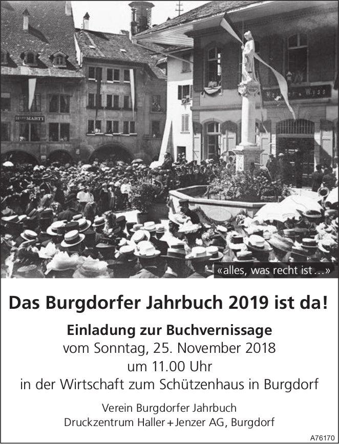 Das Burgdorfer Jahrbuch 2019 ist da! Buchvernissage, 25. Nov., Wirtschaft zum Schützenhaus