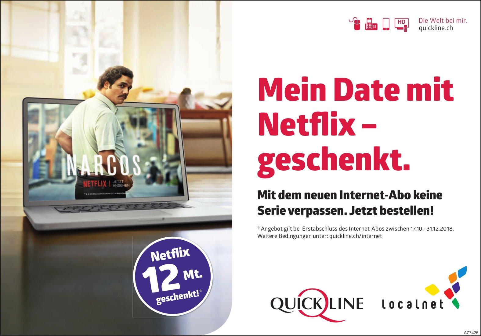 Mein Date mit Netflix – geschenkt, Quickline