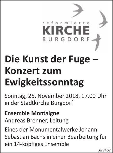 Die Kunst der Fuge – Konzert zum Ewigkeitssonntag, 25. Nov., Stadtkirche Burgdorf