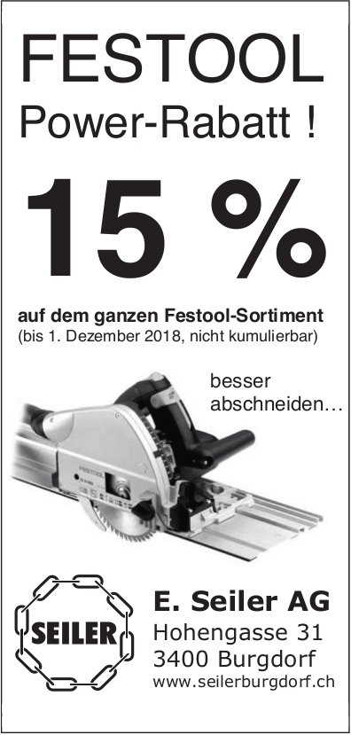 Festool Power-Rabatt 15%, E. Seiler AG