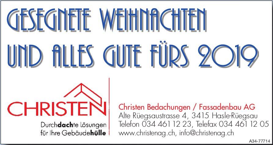 Christen Bedachungen / Fassadenbau AG - Gesegnete Weihnachten und alles Gute fürs 2019