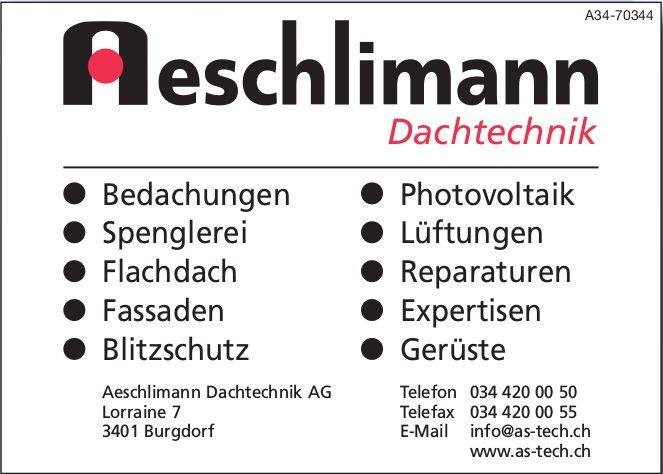 Aeschlimann Dachtechnik AG - Bedachungen, Photovoltaik, Spenglerei, Lüftungen, usw.