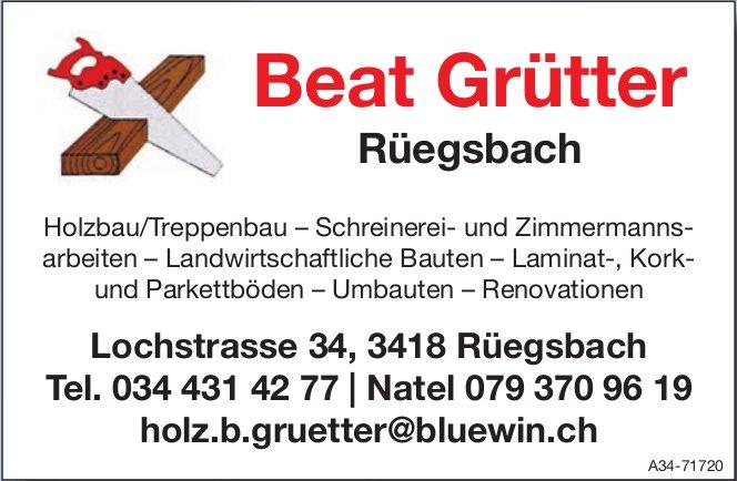 Beat Grütter, Rüegsbach - Holzbau/Treppenbau, Schreinerei- und Zimmermannsarbeiten, usw.