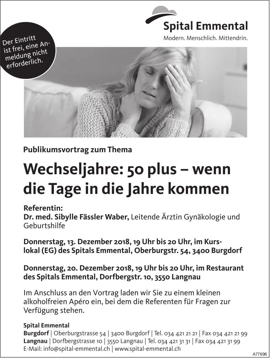 Spital Emmental - Publikumsvortrag zum Thema Wechseljahre: 50 plus am 13./20. Dez.