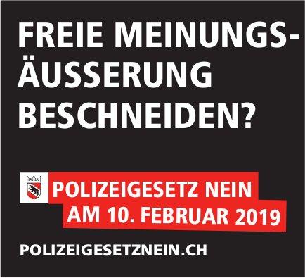 POLIZEIGESETZ NEIN AM 10. FEBRUAR 2019