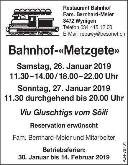 Restaurant Bahnhof-«Metzgete», 26. + 27. Januar
