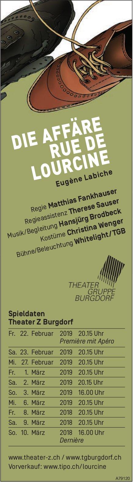 DIE AFFÄRE RUE DE LOURCINE, Eugène Labiche - Spieldaten Theater Z Burgdorf