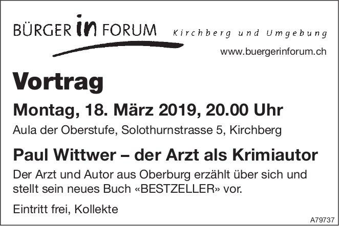 """Bürger in Forum - Vortrag """"Paul Wittwer, der Arzt als Krimiautor"""" am 18. März"""