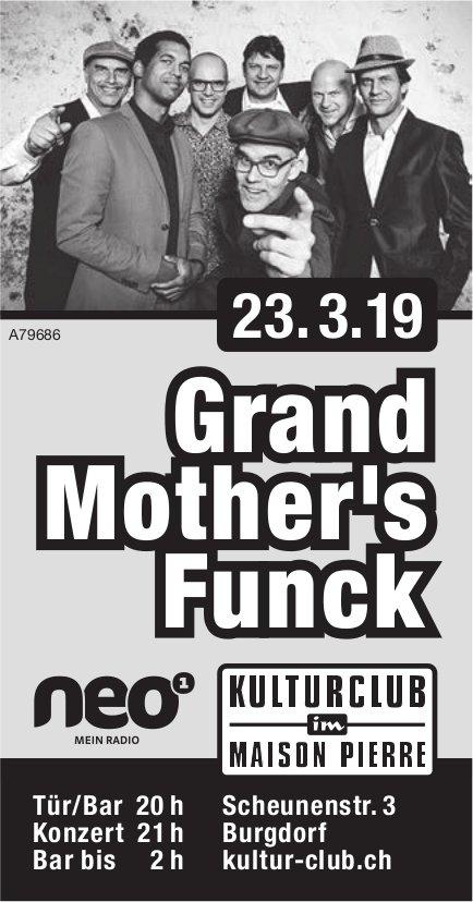 Kulturklub im Maison Pierre - Grand Mother's Funck am 23. März
