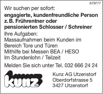 Kundenfreundliche Person z.B. Frührentner oder pensionierten Schlosser/Schreiner bei Kunz AG gesucht