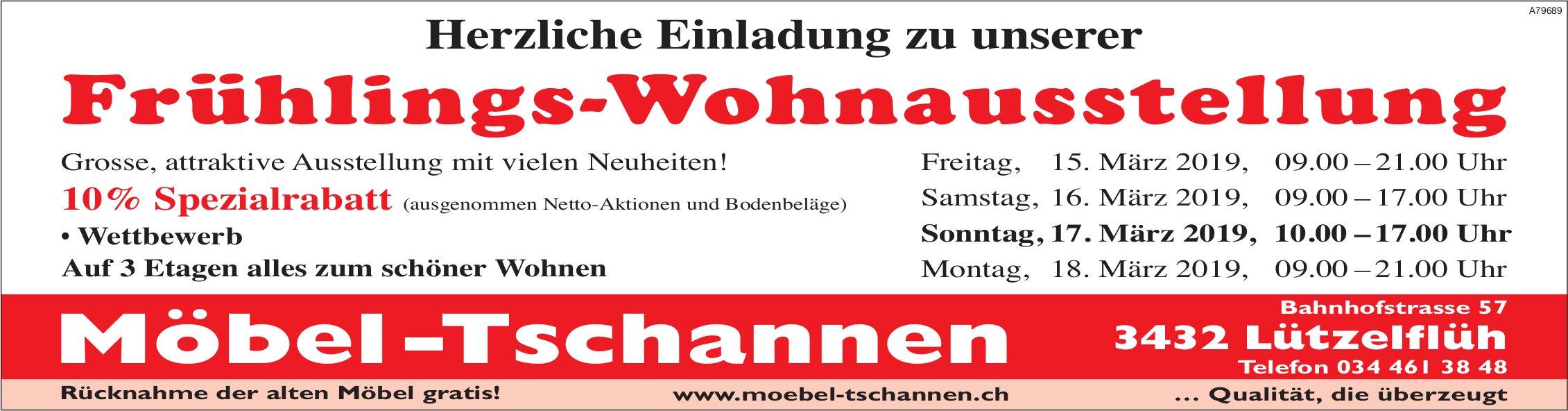 Möbel -Tschannen - Frühlings-Wohnausstellung, 15. bis 18. März