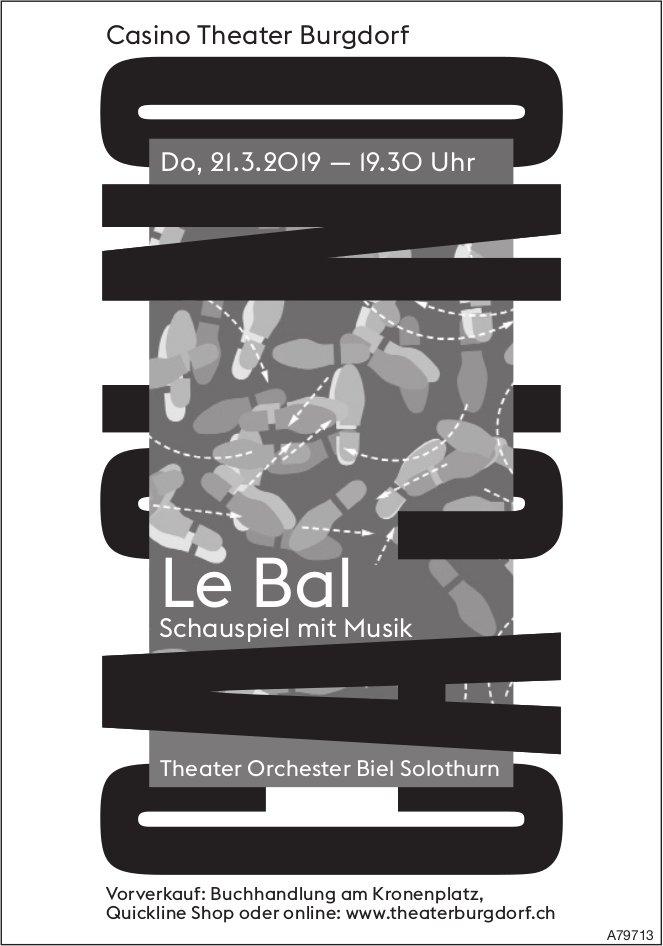 """Casino Theater Burgdorf - """"Le Bal"""", Schauspiel mit Musik, am 21. März"""