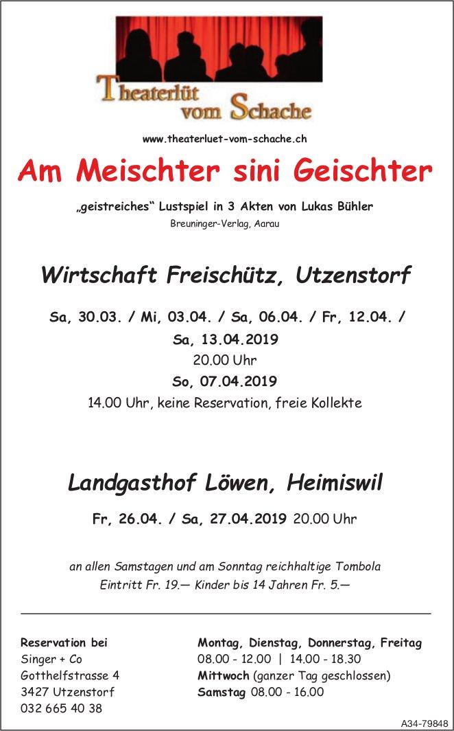 """Theaterlüt vom Schache - """"Am Meischter sini Geischter"""", Auffüuhrungsdaten"""