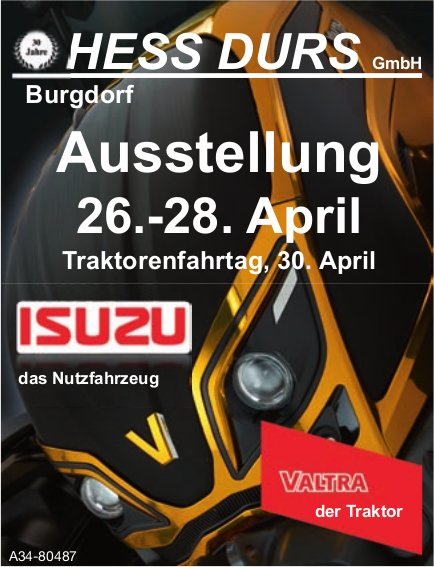 HESS DURS GmbH, Burgdorf - Ausstellung, 26.-28. April/ Traktorenfahrtag, 30. April