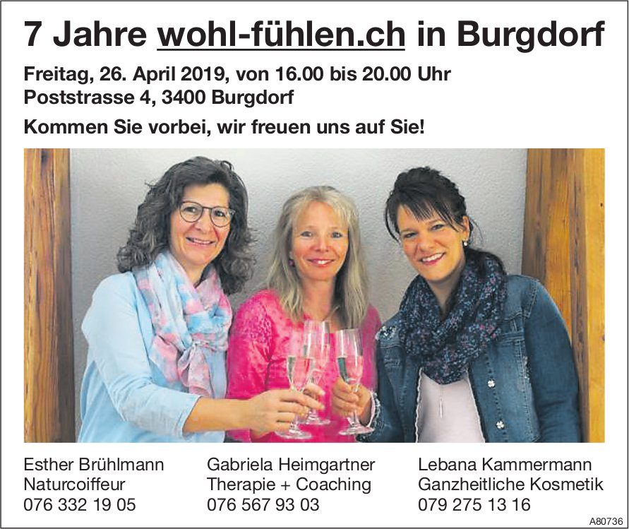 7 Jahre wohl-fühlen.ch in Burgdorf: Kommen Sie vorbei, wir freuen uns auf Sie am 26. April!