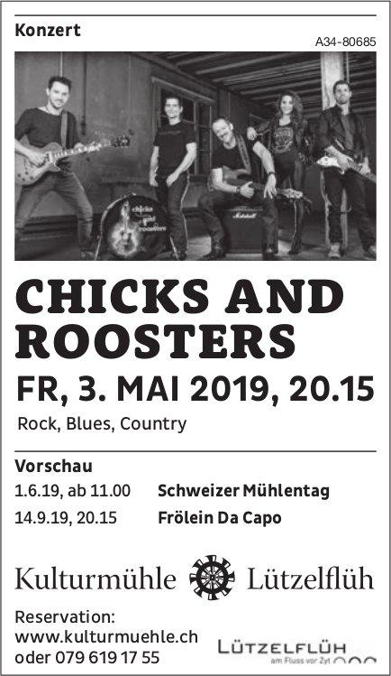 Kulturmühle Lützelflüh - Konzert CHICKS AND ROOSTERS am 3. Mai