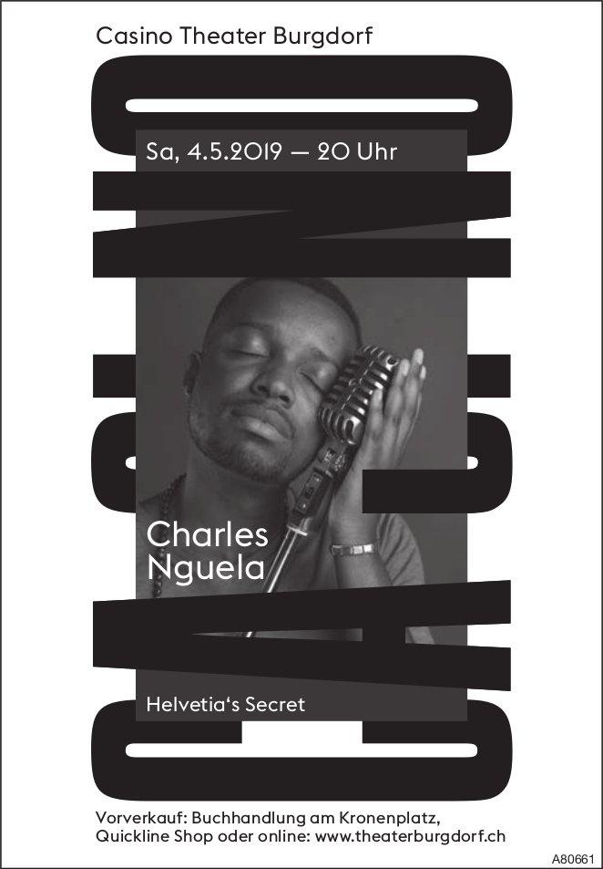 Casino Theater Burgdorf - Charles Nguela, Helvetia's Secret, am 4. Mai