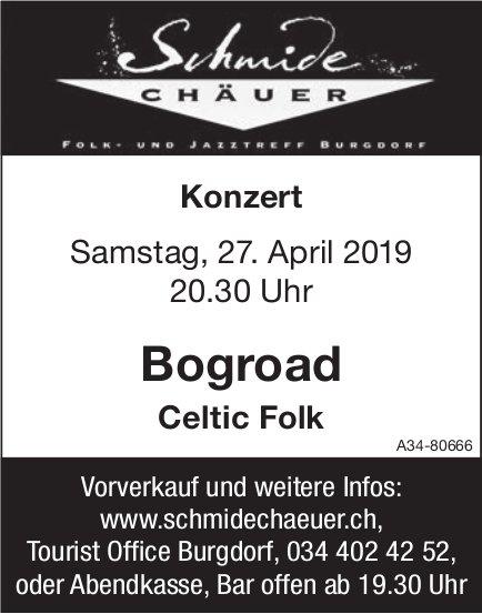 "Schmide Chäuer - Konzert ""Bogroad"", Celtic Folk, am 27. April"