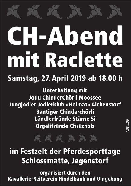 CH-Abend mit Raclette im Festzelt der Pferdesporttage Schlossmatte, Jegenstorf am 27. April
