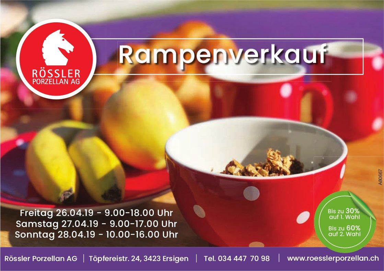 Rössler Porzellan AG - Rampenverkauf, 26./27./28. April