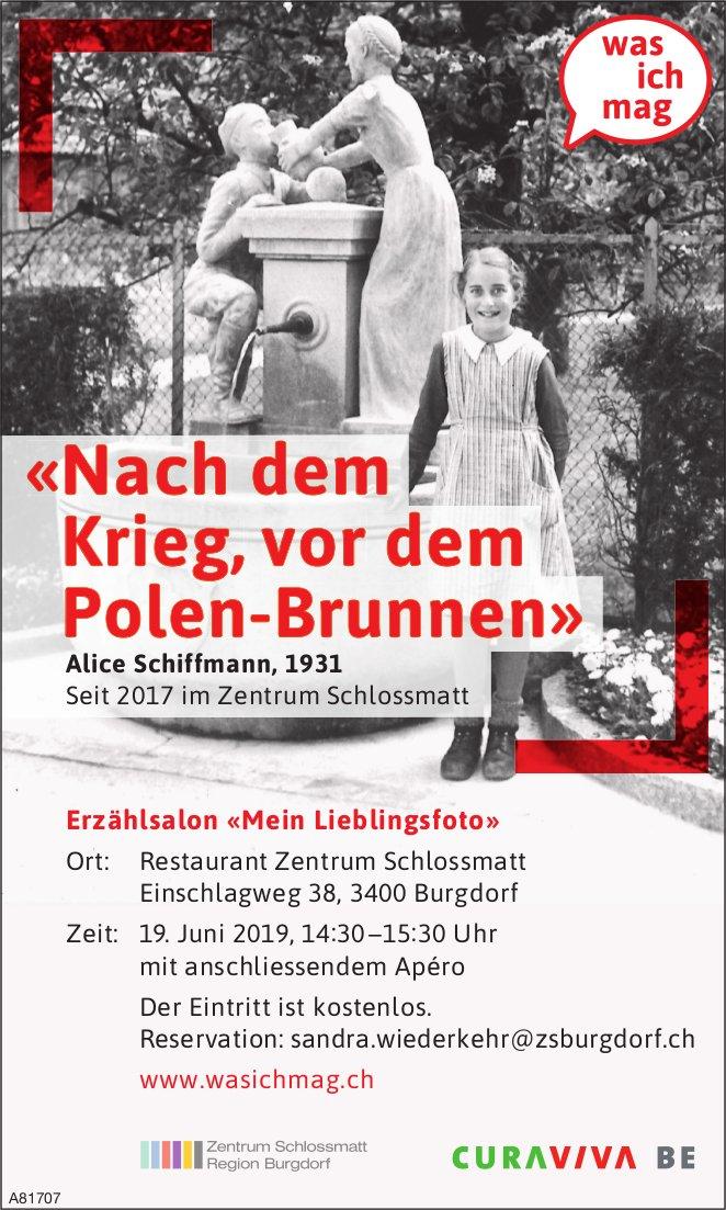 «Nach dem Krieg, vor dem Polen-Brunnen» - Erzählsalon «Mein Lieblingsfoto» in Burgdorf am 19. Juni