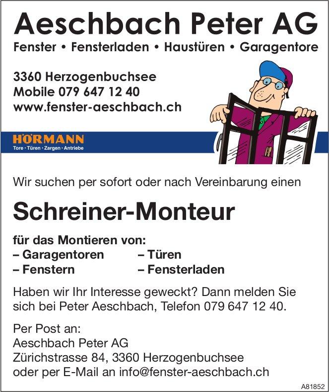 Schreiner-Monteur bei Aeschbach Peter AG gesucht