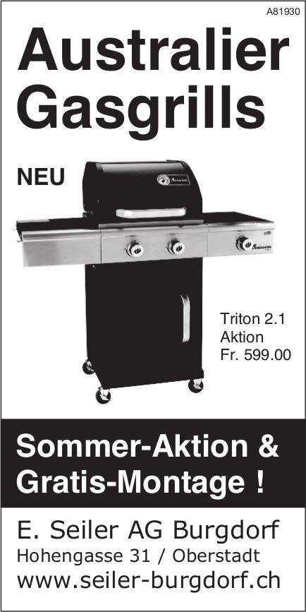 E. Seiler AG Burgdorf - Australier Gasgrills: Sommer-Aktion & Gratis-Montage !