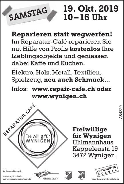 Reparatur Café, Freiwillige für Wynigen - Reparieren statt wegwerfen! Am 19. Okt.