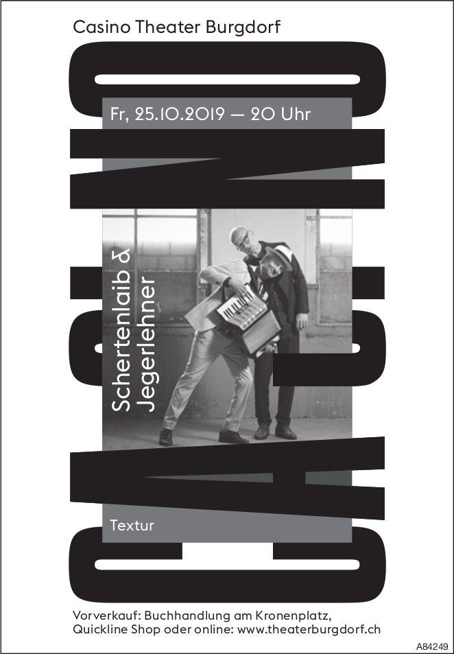 """Casino Theater Burgdorf - """"Schertenlaib & Jegerlehner"""" am 25. Oktober"""
