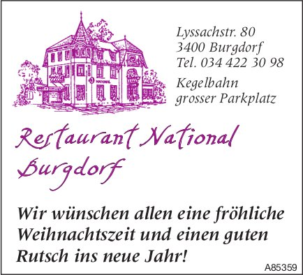 Restaurant National Burgdorf - Wir wünschen  fröhliche Weihnachtszeit & guten Rutsch ins neue Jahr!