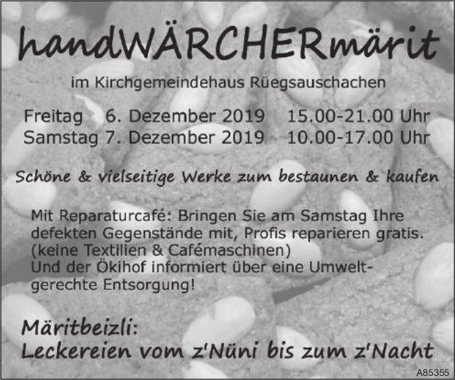 handWÄRCHERmärit im Kirchgemeindehaus Rüegsauschachen, 6. + 7. Dezember