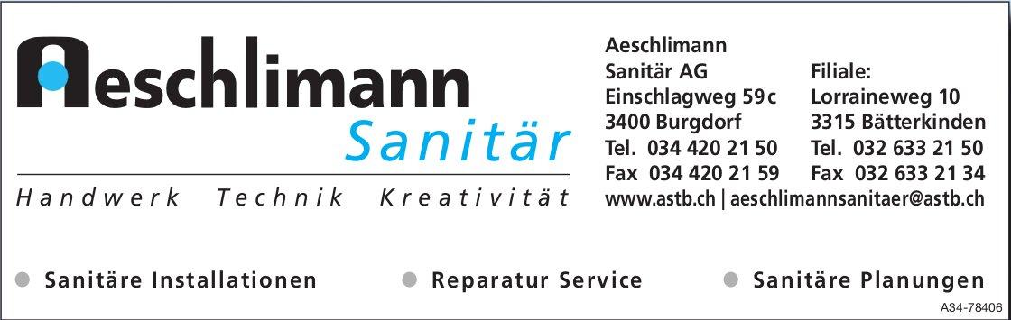 Aeschlimann Sanitär AG - Handwerk, Technik, Kreativität