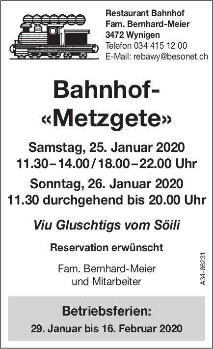 Restaurant Bahnhof Wynigen - Bahnhof- «Metzgete», 25. & 26. Januar