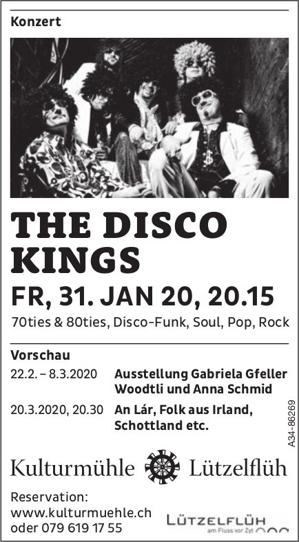 Kulturmühle Lützelflüh - THE DISCO KINGS, Konzert am 31. Januar